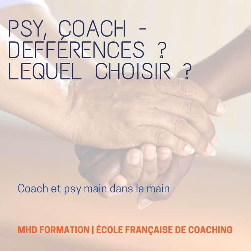 Psy, Coach – Différences? Lequel Choisir?
