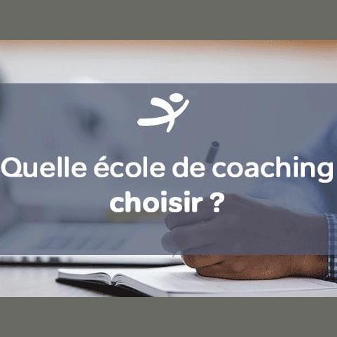 Comment choisir son école de coaching