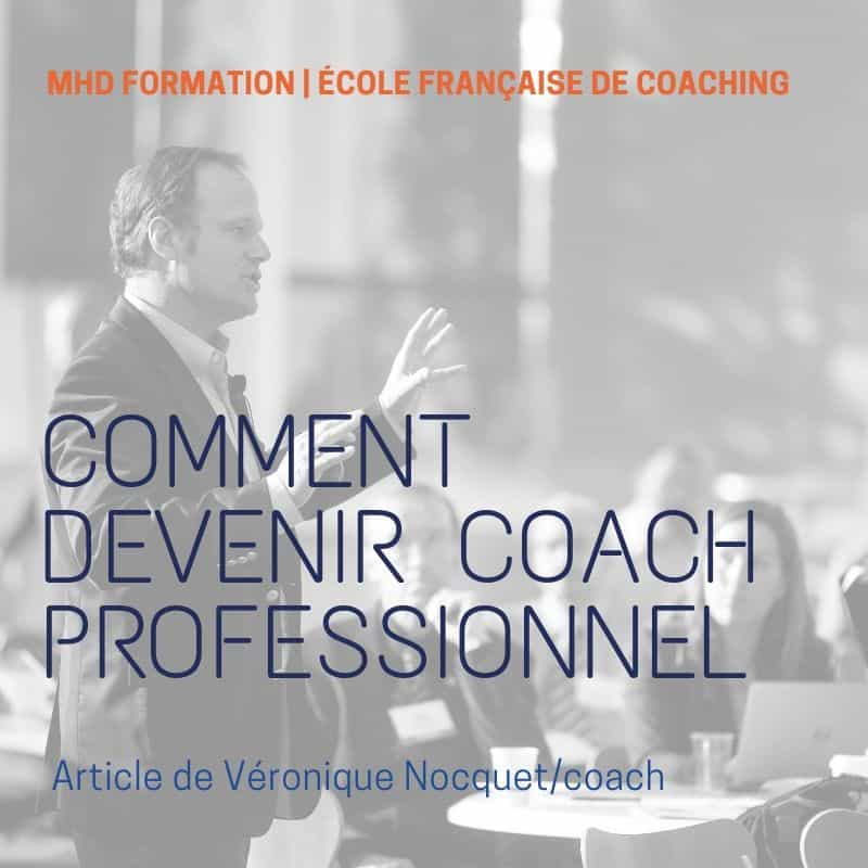 Devenir Coach – Comment Devenir Coach?
