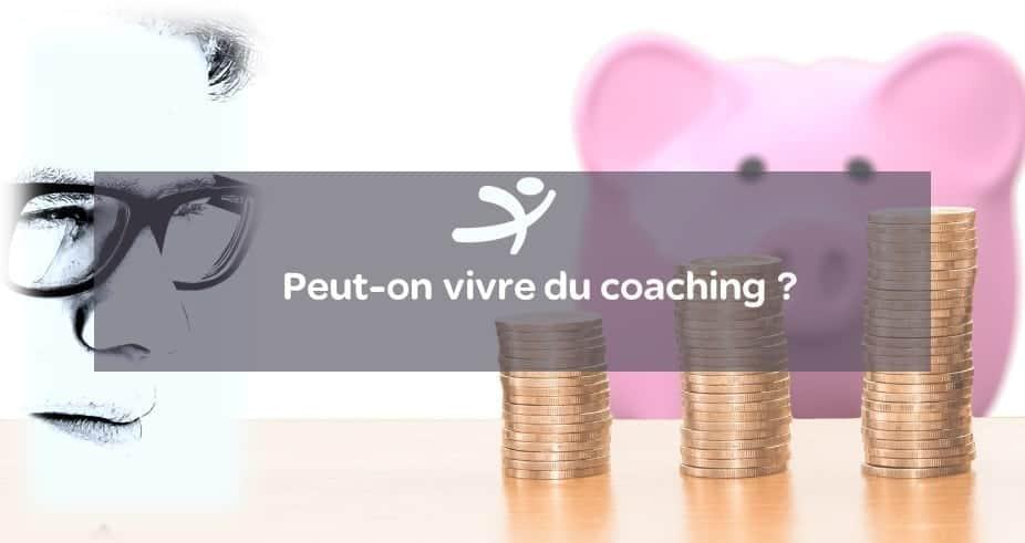 Chronique n°3 : Peut-on vivre du coaching ?