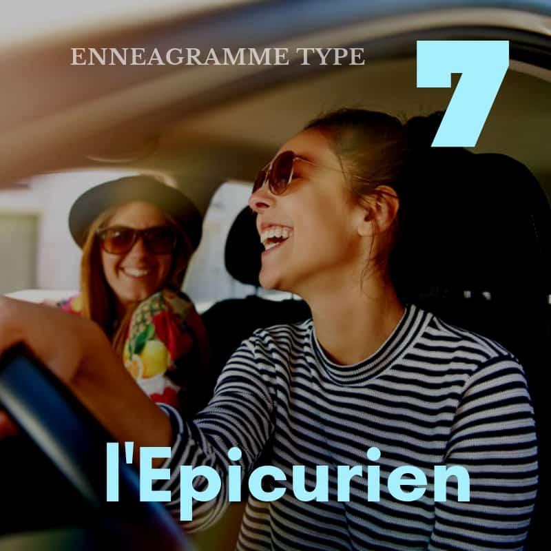Ennéagramme de type 7 : L'épicurien