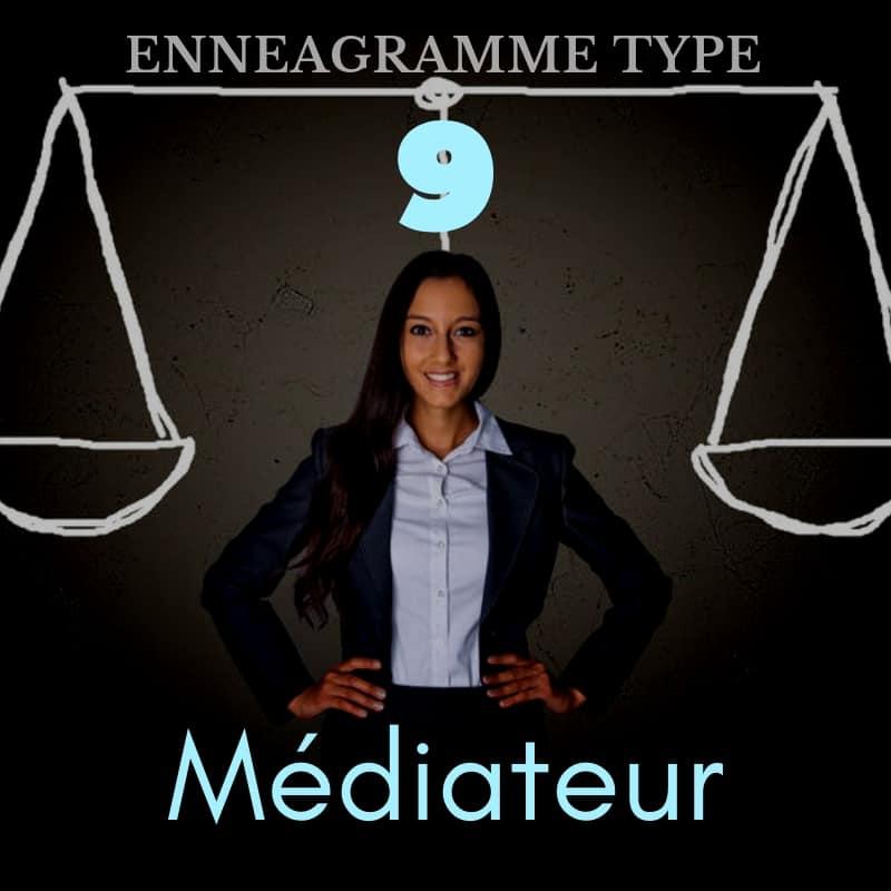 Ennéagramme de type 9 : Le médiateur