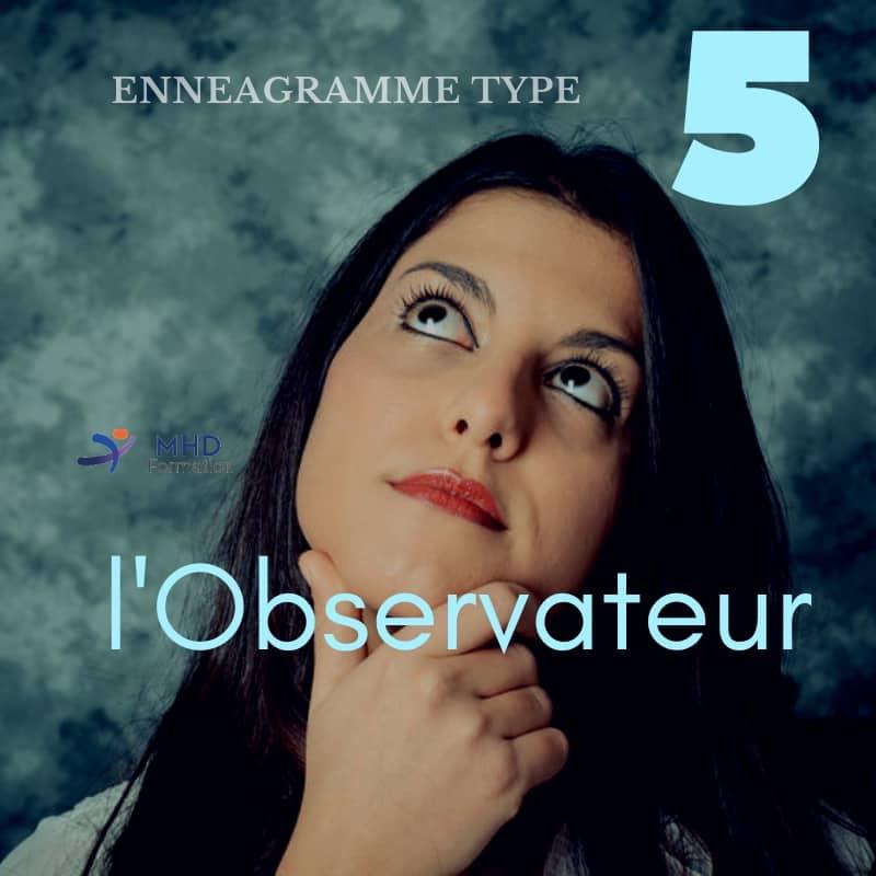 Ennéagramme de type 5 : L'observateur