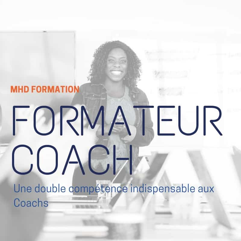 Formateur Coach | MHD Formation
