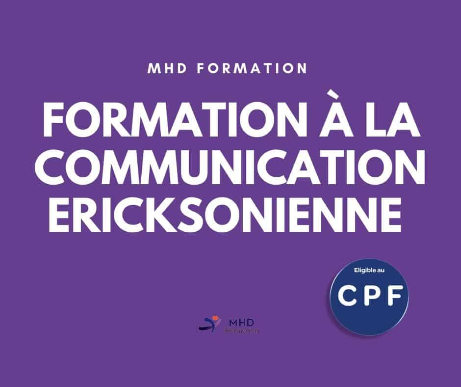 Formation relatoin d'aide module 4 : Communication Ericksonienne