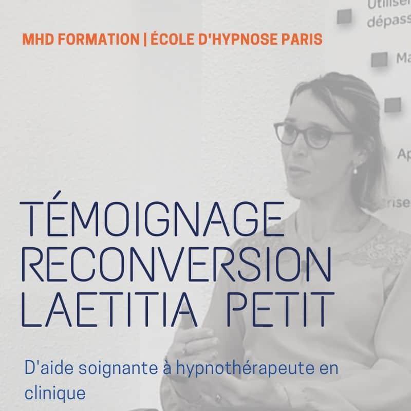 Témoignage reconversion Hypnothérapeute | Laetitia Petit