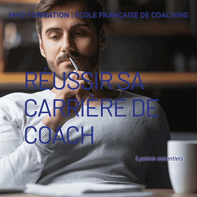 Coach & Carrière: 5 points essentiels pour réussir | MHD Formation