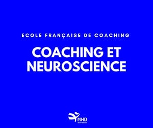 Formation EFC Coaching  & Neuroscience