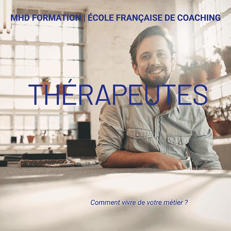 Thérapeutes : comment vivre de votre métier